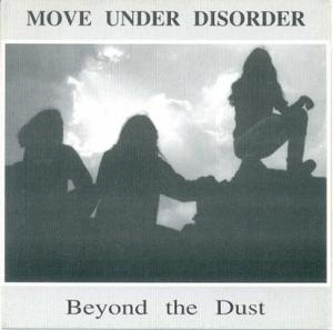 003 - Move Under Disorder - Beyond The Dust