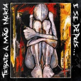 033 - Various Artists - E Se Depois Tributo A Mão Morta