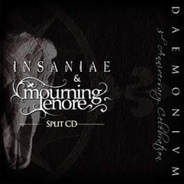 050 - Insaniae + Mourning Lenore - Daemonium 3rd Anniversary Celebration