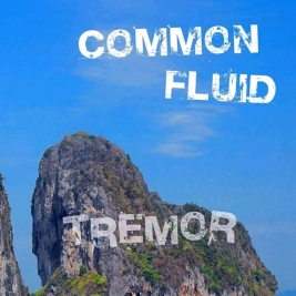 056 - Common Fluid - Tremor