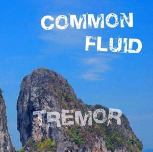 056 - Common Fluid - Tremor