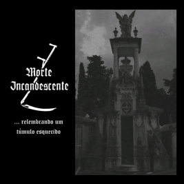 063 - Morte Incandescente - Relembrando Um Túmulo Esquecido