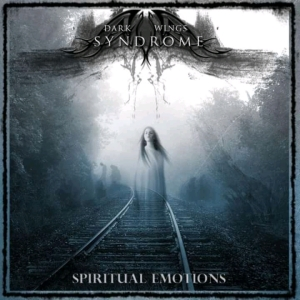 068 - Dark Wings Syndrome - Spiritual Emotions