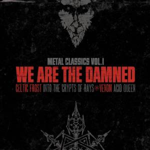072 - We Are The Damned - Metal Classics Vol.1