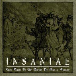079 - Insaniae - Outros Temem Os Que Esperam Pelo Medo Da Eternidade