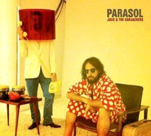 083 - Julie And The Carjackers - Parasol