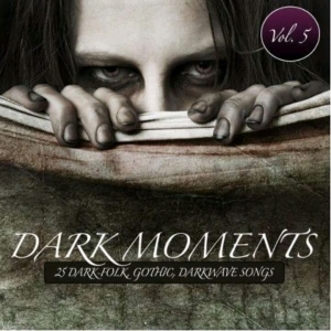 096 - Various Artists - Dark Moments Vol5
