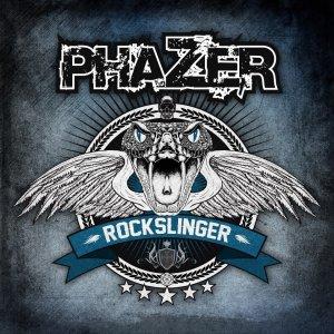 110 - PhaZer - Rockslinger