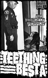 115 - Besta + Teething - The Stench Of Horror