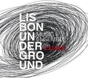 128 - Lisbon Underground Music Ensemble - Lisbon Underground Music Ensemble