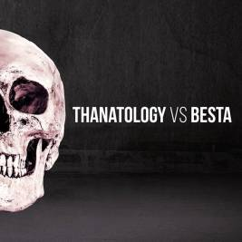 149 - Thanatology + Besta - Thanatology VS Besta
