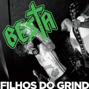 176 - Besta - Filhos Do Grind
