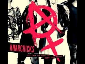 183 - Anarchicks - We Claim The Right To Rebel And Resist
