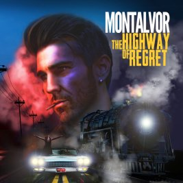 213 - Montalvor - The Highway Of Regret