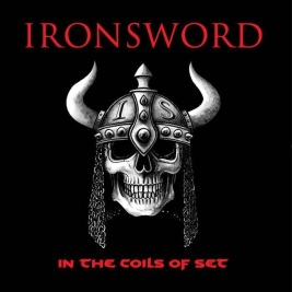 224 - Ironsword - In The Coils Of Set