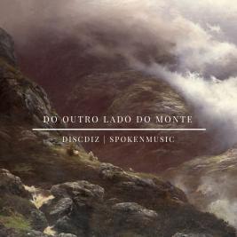 228 - DiscDiz - Do outro Lado Do Monte