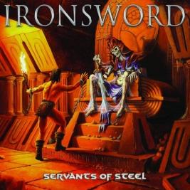 230 - Ironsword - Servants Of Steel