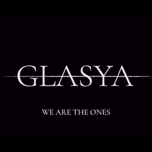 233 - Glasya - We Are The Ones