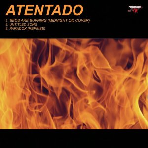 238 - Atentado - Beds Are Burning